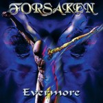 "CD Forsaken ""Evermore"""