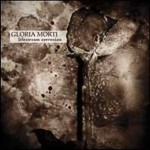 "CD Gloria Morti ""Lifestream Corrosion"""
