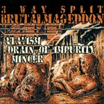 "CD Atavism/Drain of Impurity/Mincer ""Brutalmageddon"""